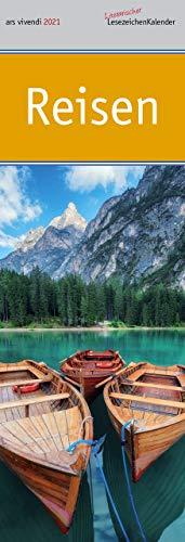 Lesezeichenkalender Reisen 2021: Monatskalender mit Fotografien und Zitaten - Reisenkalender 2021