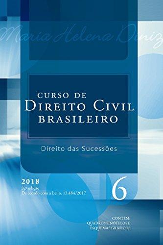 Curso de Direito Civil Brasileiro. Direito das Sucessões - Volume 6