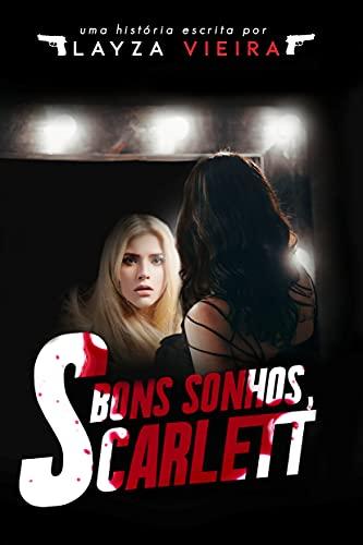 Bons sonhos, Scarlett