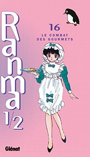 Ranma 1/2 - Tome 16: Le Combat des gourmets
