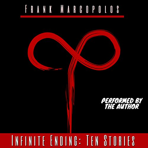 Infinite Ending: Ten Stories audiobook cover art