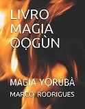 LIVRO MAGIA GN: MAGIA YRB: Magia Yrb