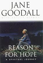 Reason for Hope: Jane Goodall - A Spiritual Journey