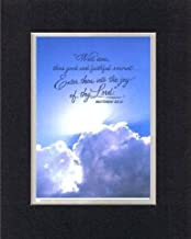 Well Done, Thou Good and Faithful Servant 8 x 10 Inches Biblical/Religious Verses Set in Double Beveled Matting (Black on White) - A Timeless and Priceless Poetry Keepsake Collection