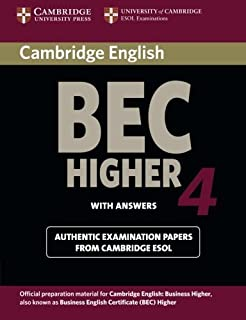 Cambridge BEC 4 Higher Student's Book with answers: Examination Papers from University of Cambridge ESOL Examinations (BEC...