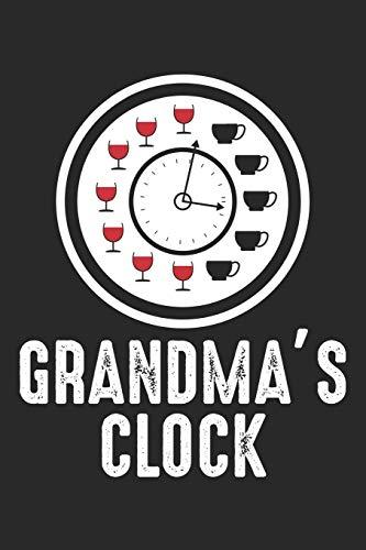 Grandma's Clock: Lustiger Weintrinker Alkoholliebhaber Notizbuch liniert 120 Seiten für Notizen Zeichnungen Formeln Organizer Tagebuch