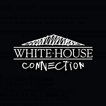 White House Connection