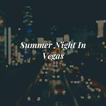 Summer Night in Vegas
