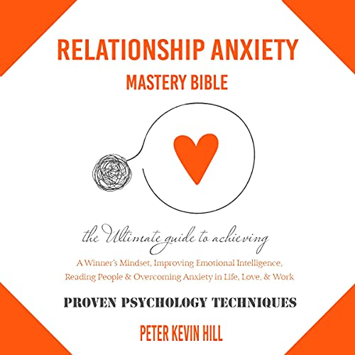 Couverture de Relationship Anxiety Mastery Bible