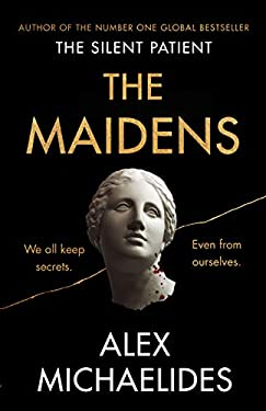 The Maidens: The new thriller from the author of the global bestselling debut The Silent Patient (English Edition)