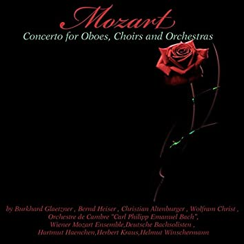 Mozart: Concerto for Oboes, Choirs and Orchestras