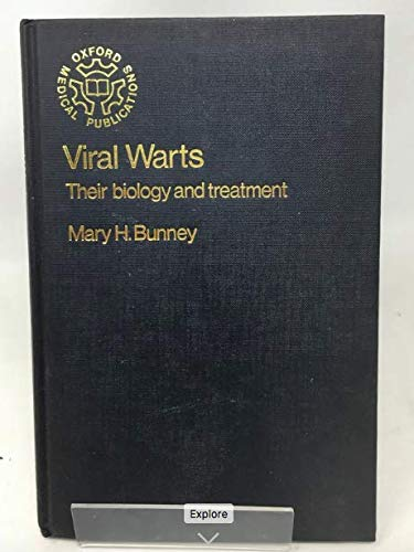 Viral Warts: Their Biology and Treatment (Oxford medical publications)