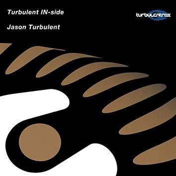 Turbulent Inside