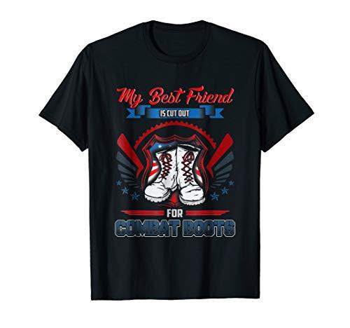 Military Boots Veteran Best Friend Support Tee Shirt