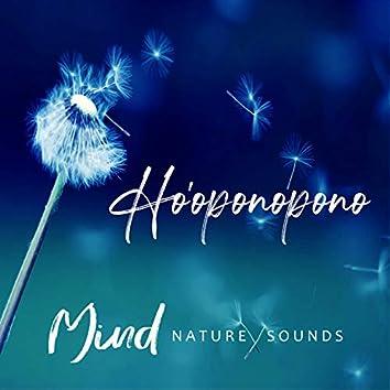 Ho'oponopono Mind - Nature Sounds