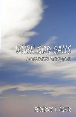 When God Calls: A Faith-Journey Autobiography