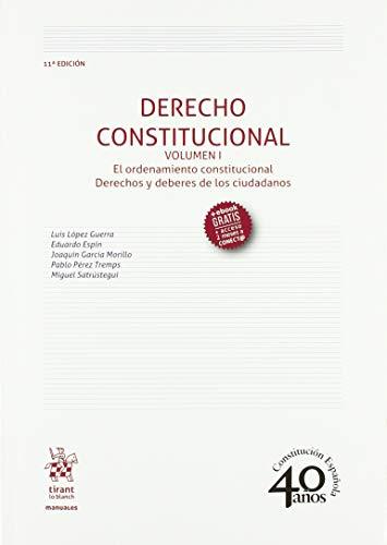 Derecho Constitucional Volumen I 11ª Edición 2018 (Manuales de Derecho Constitucional)