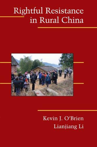 Rightful Resistance in Rural China (Cambridge Studies in Contentious Politics)