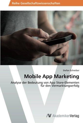 Mobile App Marketing: Analyse der Bedeutung von App Store-Elementen für den Vermarktungserfolg