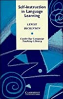 Self-instruction in Language Learning (Cambridge Language Teaching Library)