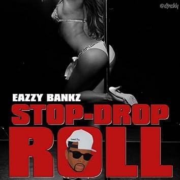 Stop, Drop, Roll