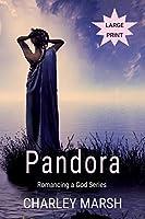 Pandora: Romancing a God