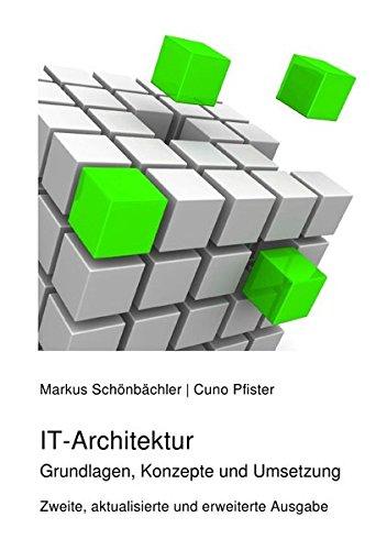 IT-Architektur: Grundlagen, Konzepte und Umsetzung