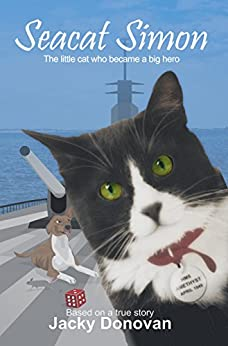 Seacat Simon: The little cat who became a big hero (Animal heroes) by [Jacky Donovan]