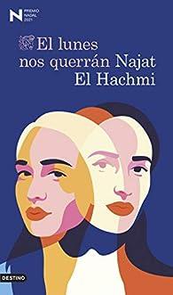 El lunes nos querrán  par Najat El Hachmi