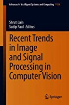 Recent Trends in Image and Signal Processing in Computer Vision (Advances in Intelligent Systems and Computing)