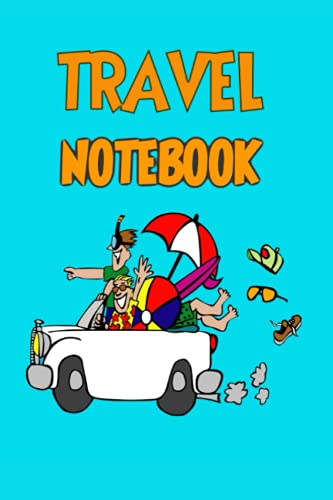 Travel Notebook: Lined Blank Softcover Notebook   Travel Diary Journal for writing notes (6 x 9 and 120 pages )