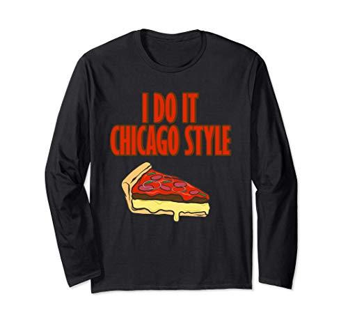 Pizza I Do It Chicago Style - Plato de comida italiana Manga...
