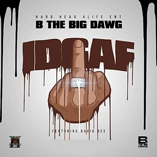 B the Big Dawg