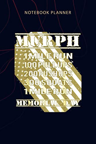 Notebook Planner Murph Challenge Memorial Day Workout WOD Gym Apparel: Personalized, Planning, 6x9 inch, 114 Pages, Agenda, Planner, Home Budget, Money