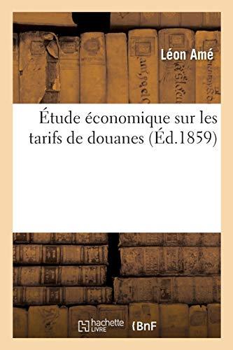 Étude économique sur les tarifs de douanes