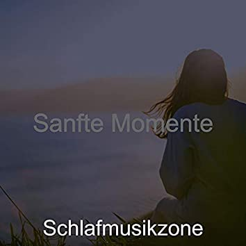 Sanfte Momente