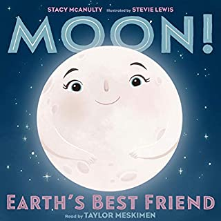 Moon! Earth's Best Friend audiobook cover art