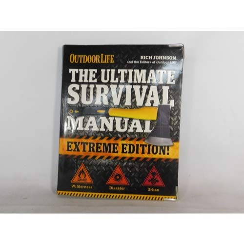 The Ultimate Survival Manual (Outdoor Life Extreme Edition): Modern Day Survival Avoid Diseases Quarantine Tips