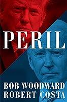 Peril: Bob Woodward