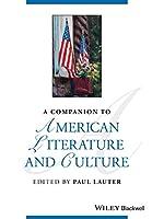 A Companion to American Literature and Culture (Blackwell Companions to Literature and Culture)