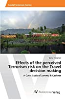 Effects of the perceived Terrorism risk on the Travel decision making