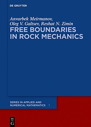 Free Boundaries in Rock Mechanics (De Gruyter Series in Applied and Numerical Mathematics Book 1) (English Edition)