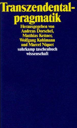 Transzendentalpragmatik: Ein Symposion für Karl-Otto Apel (suhrkamp taschenbuch wissenschaft)