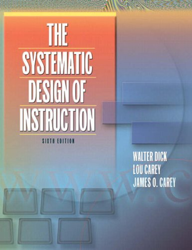 Systematic Design of Instruction, The (6th Edition)