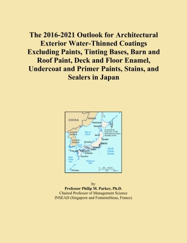 The 2016-2021 Outlook for Architectural Exterior Water-Thinned Coatings Excluding Paints, Tinting Bases, Barn and Roof Paint, Deck and Floor Enamel, ... Primer Paints, Stains, and Sealers in Japan