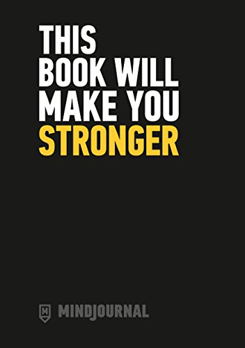 MindJournal: This Book Will Make You Stronger – The Guide to Journalling for Men