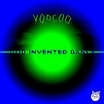 God Invented Dance