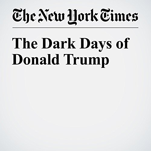 The Dark Days of Donald Trump audiobook cover art