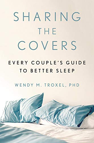 Sharing the Covers: Every Couple's Guide to Better Sleep