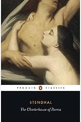 The Charterhouse of Parma (Penguin Classics) Kindle Edition
